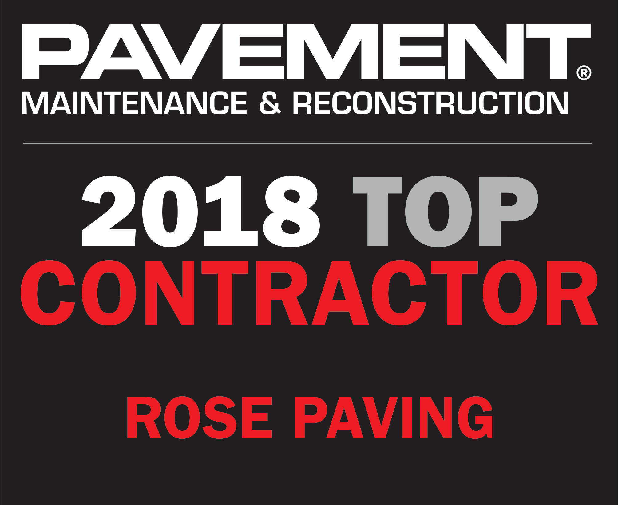 Pavement Maintenance and Reconstruction 2018 Top Contractor