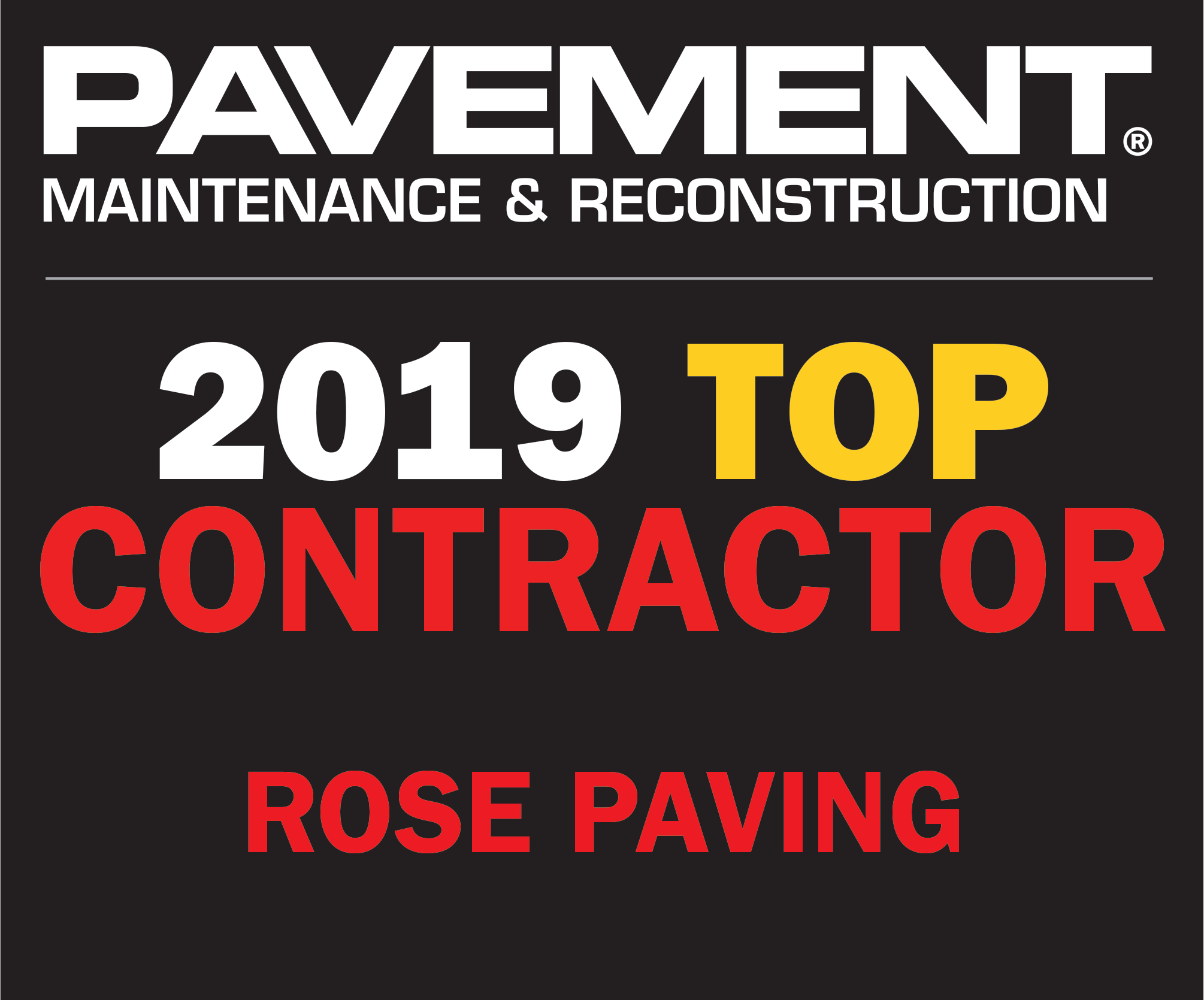 Pavement Maintenance and Reconstruction 2019 Top Contractor